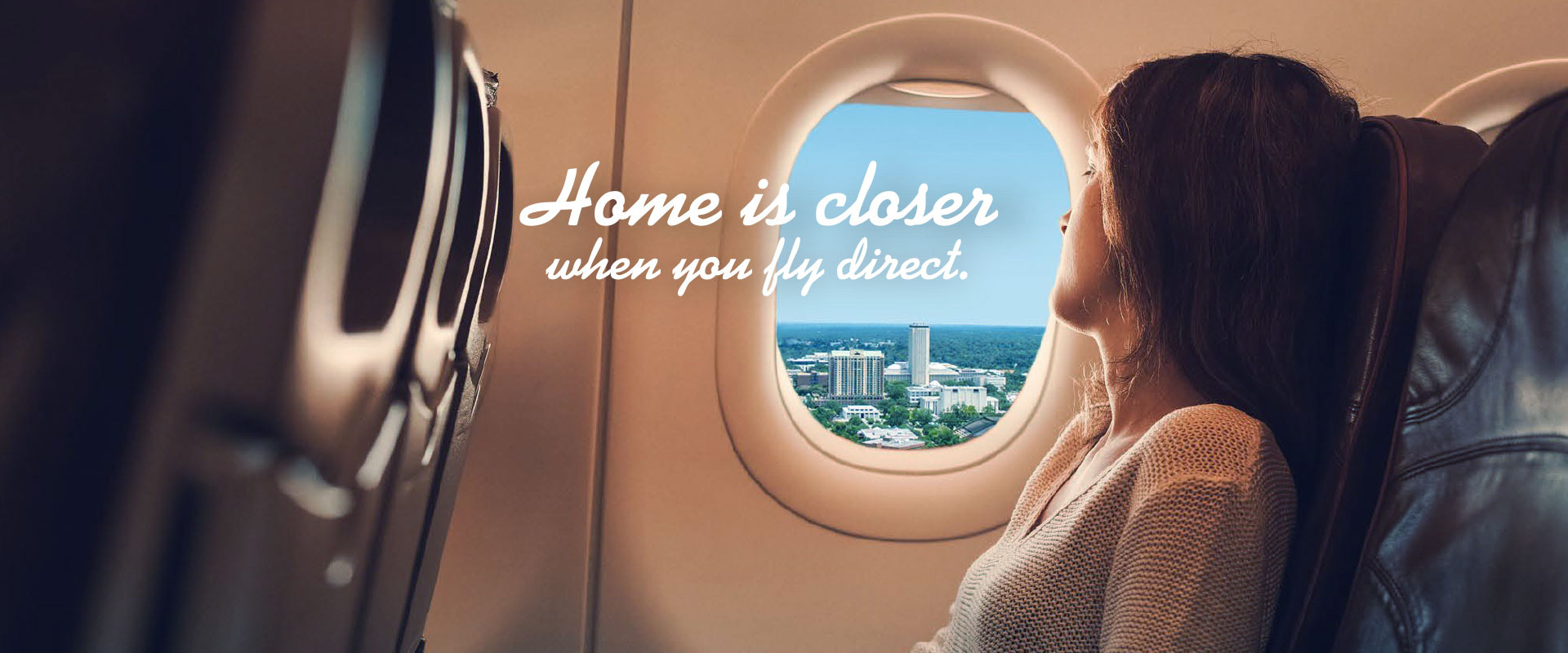 Home is Closer When you Fly Direct - DC to Washington is available.