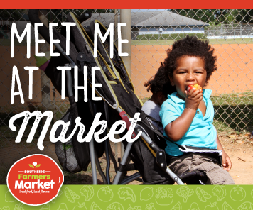 Meet Me At the Market - Southside Farmers Market